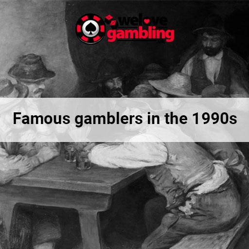 famous-gamblers-1990